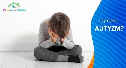 DRP-Osteo-Med - Czym jest autyzm?